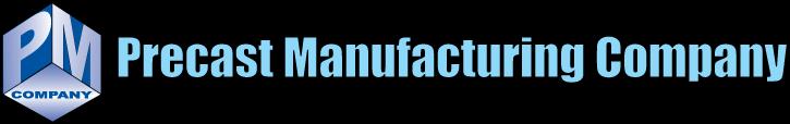 Precast Manufacturing Company